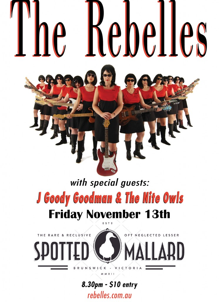 The Rebelles @ The Spotted Mallard, Friday November 13