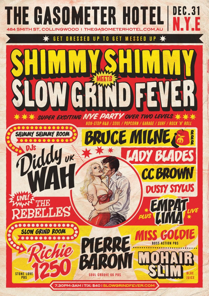 Shimmy, Shimmy and Slow Grind with The Rebelles this NYE!
